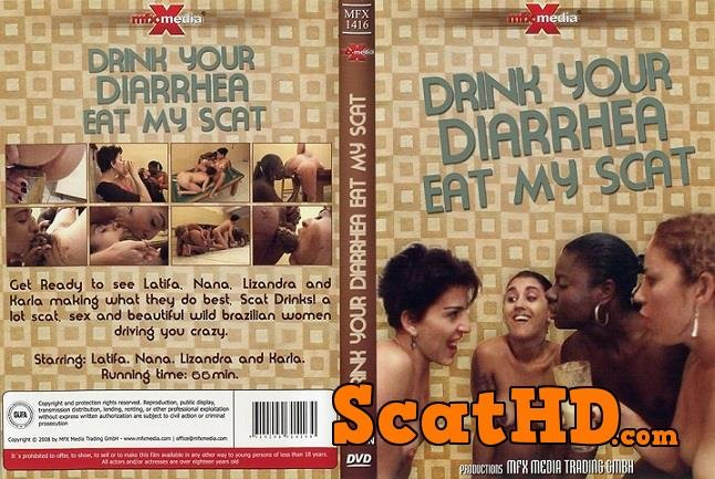Latifa, Nana, Lizandra, Karla - Drink your Diarrhea, Eat my Scat [DVDRip]